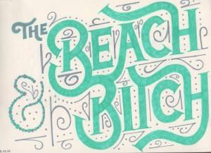 The beach bitch